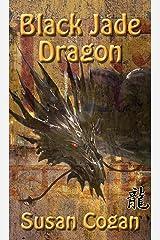 Black Jade Dragon Kindle Edition