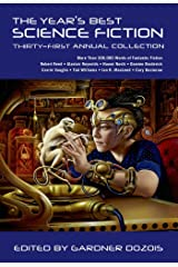 The Year's Best Science Fiction: Thirty-First Annual Collection Kindle Edition