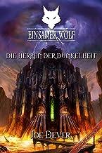 Einsamer Wolf 12 - Die Herren der Dunkelheit (German Edition)