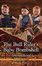The Bull Rider's Baby Bombshell (Saddle Ridge, Montana Book 4)