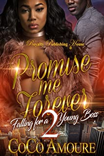 Promise Me Forever 2: Falling for a Young Boss