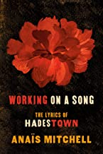 Download Working on a Song: The Lyrics of HADESTOWN PDF