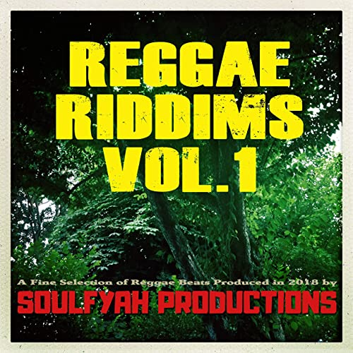 Reggae Riddims, Vol  1 by Soulfyah Productions on Amazon Music