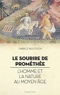 Le sourire de Prométhée (Hors collection) (French Edition)