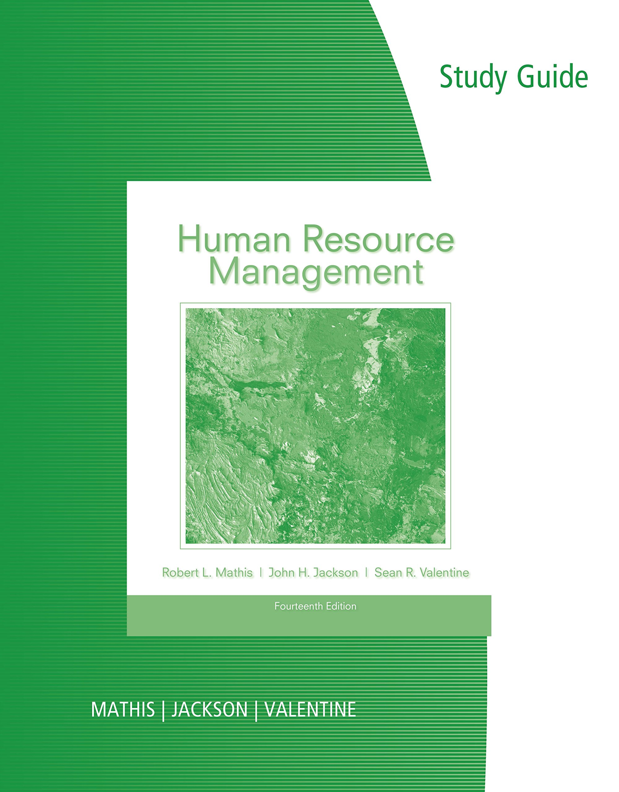 Study Guide for Mathis/Jackson/Valentine's Human Resource Management, 14th