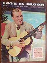 LOVE IN BLOOM (1934 Ralph Rainger SHEET MUSIC) EXCELLENT condition, from the film SHE LOVES ME NOT with Bing Crosby (pictured)