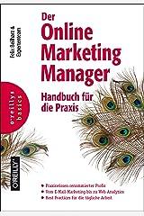 Der Online-Marketing-Manager: Handbuch für die Praxis Gebundene Ausgabe