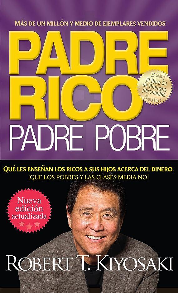 船酔いヘア磁気Padre rico. Padre pobre (Nueva edición actualizada).: Qué les ense?an los ricos a sus hijos acerca del dinero (Spanish Edition)