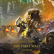 The First Wall: Siege of Terra: The Horus Heresy, Book 3