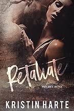 Retaliate: A Small Town Romantic Suspense Novel (Vigilante Justice Book 2)