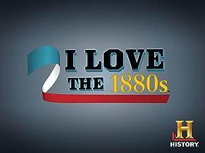 I Love The 1880s Season 1