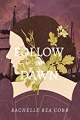 Follow the Dawn Kindle Edition
