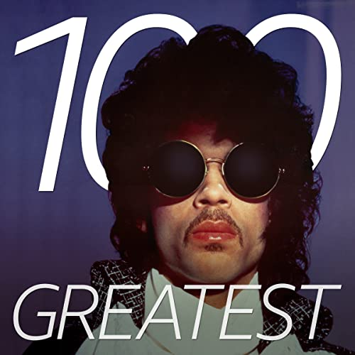 34b9b4b5d100 100 Greatest Prince Songs by Rosie Gaines