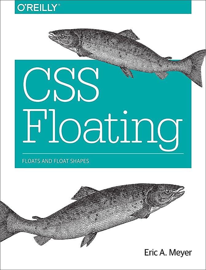 もろいガジュマル強風CSS Floating: Floats and Float Shapes (English Edition)