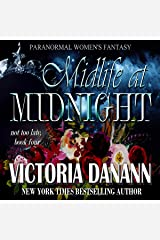 Midlife at Midnight: Paranormal Women's Fantasy (Not Too Late Book 4) Kindle Edition