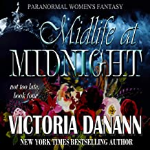 Midlife at Midnight: Paranormal Women's Fantasy (Not Too Late Book 4)