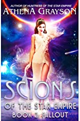 Fallout: Scions of the Star Empire #2 Kindle Edition