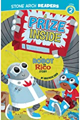A Prize Inside: A Robot and Rico Story Kindle Edition