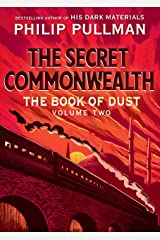 The Book of Dust: The Secret Commonwealth (Book of Dust, Volume 2) Kindle Edition