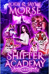 Shifter Academy: Year One Kindle Edition