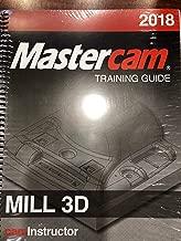 Mastercam 2018 Training Guide Mill 3D