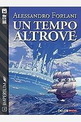 Un tempo altrove (Imperium) Formato Kindle