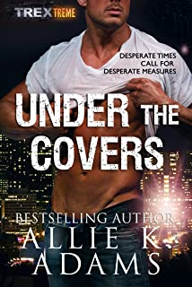 Under the Covers (TREX Book 6)
