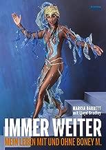 Immer weiter: Mein Leben mit und ohne Boney M. (German Edition)