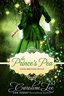 The Prince's Pea: an Everland Ever After Tale