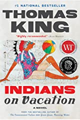 Indians on Vacation: A Novel Kindle Edition