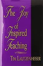 The Joy of Inspired Teaching/G4041