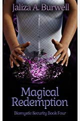 Magical Redemption (Biomystic Security Book 4) Kindle Edition