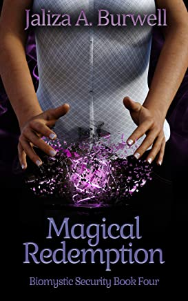 Magical Redemption (Biomystic Security Book 4) (English Edition)