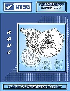 ATSG Manual de reparo de transmissão AODE / 4R70W Ford (transmissão AODE - transmissão 4R70W - transmissão 4R70W - kit de ...