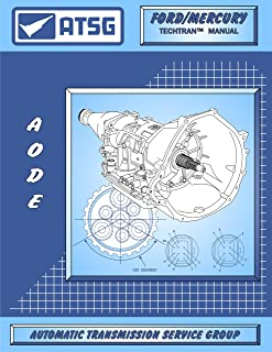 ATSG AODE / 4R70W Ford Transmission Repair Manual (AODE Transmission - 4R70W - 4R70W Transmission - 4R70W Rebuild Kit - Best Repair Book Available!)