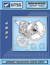 ATSG AODE / 4R70W Ford Transmission Repair Manual (AODE Transmission - 4R70W - 4R70W Transmission - 4R70W Rebuild Kit - Best Repair Book Available!)