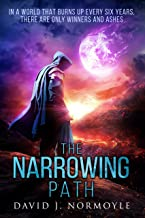 The Narrowing Path (The Narrowing Path Series Book 1) (English Edition)