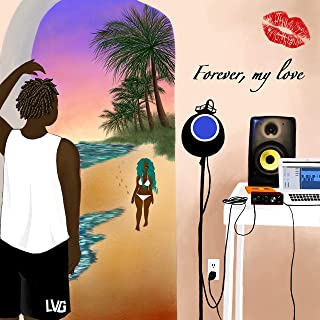 Forever, My Love [Explicit]