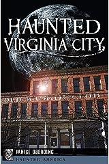 Haunted Virginia City (Haunted America) Kindle Edition