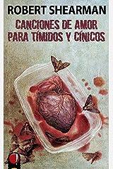 Canciones de amor para tímidos y cínicos (Spanish Edition) Kindle Edition