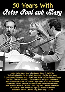 50 Years With Peter Paul & Mary [DVD]