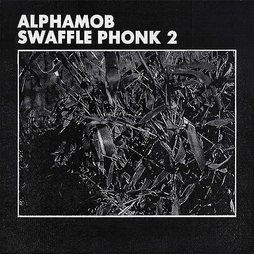 Swaffle Phonk 2 [Explicit] by alphamob on Amazon Music - Amazon com
