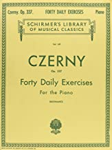 FORTY DAILY EXERCISES OP337 PIANO (Schirmer Library of Classics)