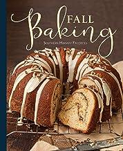 Fall Baking: Southern Harvest Favorites PDF