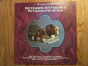 THE ROARING 20's - VOLUME 2 - vinyl lp. AIN'T SHE SWEET - AIN'T WE GOT FUN - MY BABY LOVES ME - SOMEBODY LOVES ME - CHARLE...