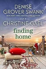 Finding Home: A Bluebird Bay Novel Kindle Edition