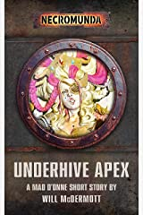 Underhive Apex (Necromunda) Kindle Edition