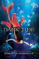 Waterfire Saga, Book Three: Dark Tide: A Deep Blue Novel Kindle Edition