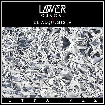 Otra Vez (feat. El Alquimista) [Explicit]