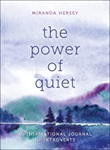 The Power of Quiet: An Inspirational Journal for Introverts